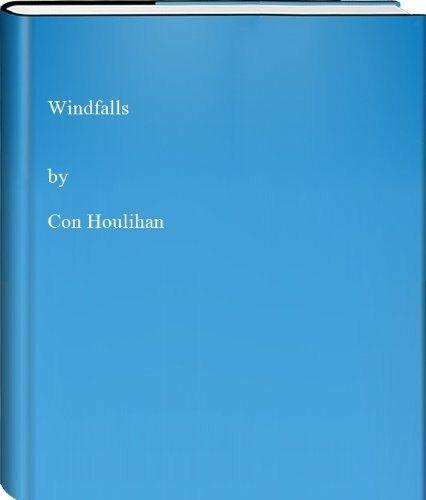 Windfalls, houlihan